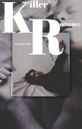 Killer Romance% by RoseNeighborhood