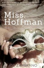 Miss. Hoffman by JosZambrano9