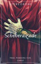 Scheherazade (Thorki - Traducción) by PandoraVonChrist