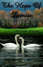 The Hope of Demise(KOTLC fanfic) (SOPHITZ) by HiddenSecrets55