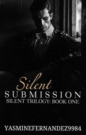 Silent Submission (ManxMan|BDSM) Silent Trilogy: BOOK ONE by YasmineFernandez9984