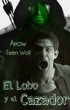 El Lobo Y El Cazador (Crossover) by _AnGeLCaId0_