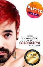 HIV/AIDS - Confissões de um soropositivo by LeonardoCezimbra6