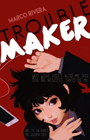 Trouble-Maker [PAUSADA] by GabstyDoodle