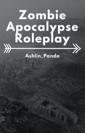 Zombie Apocalypse Roleplay by Ashlin_Panda