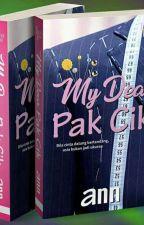 MY DEAR PAK CIK! by CikDANN