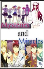 Mysteries and Miracles (KnB FanFiction) (UNDER HEAVY EDITING) by MissOtakuGirl22