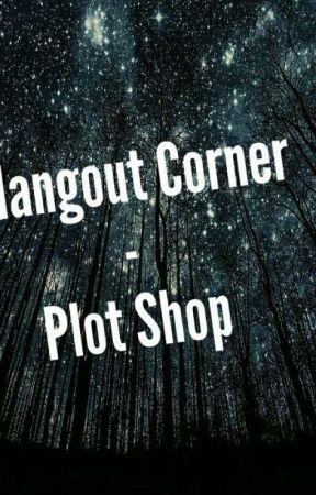 Hangout Corner- Plot Shop by LeiaElkins