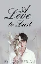 A Love To Last (Completed)| BTS Kim Taehyung Fanfiction by kairalosthershoe