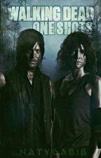 The Walking Dead One Shots E Imaginas «pedidos Abiertos» by NatyGabiB