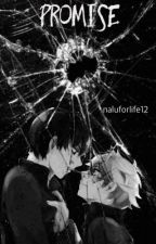 Promise {Sequel to The Gray Prince} by naluforlife12