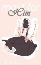Maid for Him - Naruto Fanfic [A Hidan Love Story] by sasugay