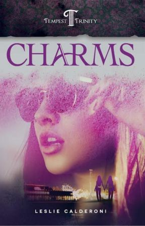 Charms: Book One of the Tempest Trinity Trilogy by LeslieCalderoni