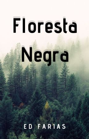 Floresta Negra by BoyStoriesED
