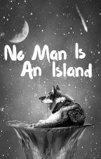 No Man Is An Island by Senkato