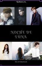 Noche de Luna -Kyuhyun Y Tn_- by Jenkyu168
