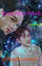 Eres Mío Park (ChanKai// KaiYeol) by NatKawao