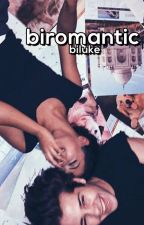 Biromantic | Lashton [book 2] by biluke