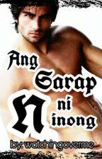 Ang Sarap ni Ninong (Von's Story) by watchingoverme