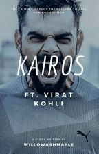 Kairos | Virat Kohli [Completed] by WillowAshMaple