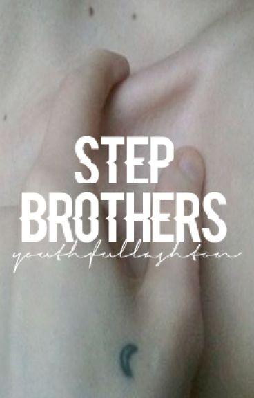 Stepbrothers [Lashton] ✔
