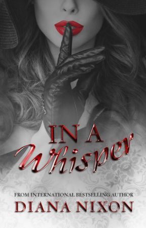 In A Whisper (Set Me Free, # 2) by AuthorDianaNixon