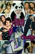 Amor y Castigo (Adaptada) #Ruggarol by ruggarolmyhappyness
