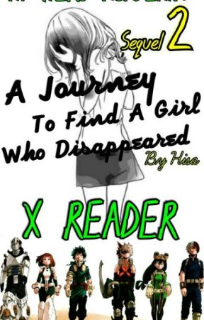 A Journey To Find A Girl Who Disappeared.My Hero Academia by Hisayashi
