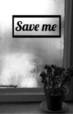 SAVE ME - bts sad story by btsbackhugs