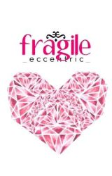 fragile by _eccentric_