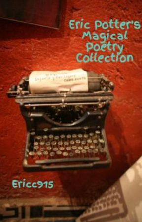 Eric Potter's Magical Poetry Collection by Ericc915