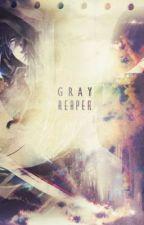 Gray Reaper by GabrielDark