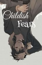 Childish Fears [Shizaya] by LizzyMidford