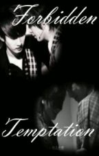 Forbidden Temptation (Boyxboy Kangteuk Eunhae) by WhatThaHeck