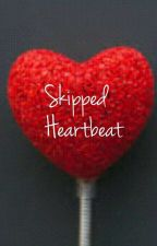 Skipped Heartbeat by _sim2010