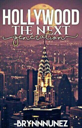 Hollywood: The Next Generation [Roleplay] by -brynnnunez
