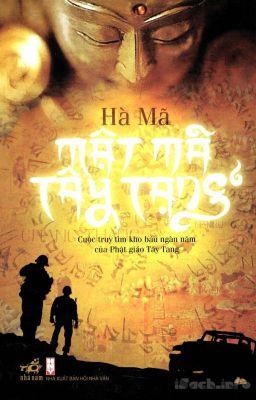 Mật Mã Tây Tạng - Hà Mã (Chương 1- Chương 200)