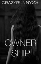 Ownership. FEMDOM. by crazybunny23