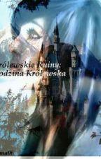 Królewskie Ruiny: Rodzina Królewska by Doma06