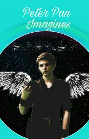 Peter Pan (OUAT) Imagines/Preferences - Still into you (Peter) - Wattpad