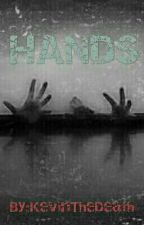HANDS by Hooded_Death
