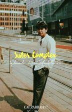 Sister Complex - Iqbaal Dhiafakhri✔ by Calzabrah17