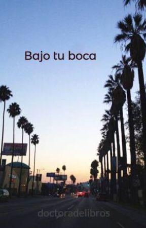 Bajo tu boca by doctoradelibros