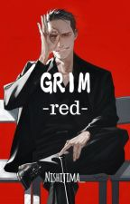Grim : Red (Mow Down) by SilverFoxes_