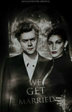 We Get Married |H.S| by DiaMalikX