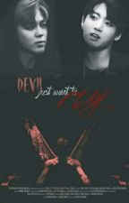 Jikook - Devil just wants to play  by Jeon_Christina
