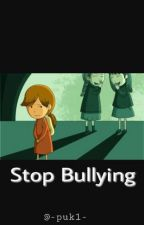Bullying by -Puk1-