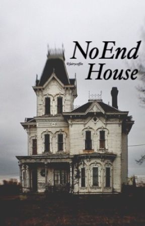 NoEnd House • horror by pixies-