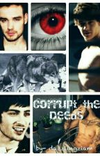 Corrupt the Deeds by dazzlingziam