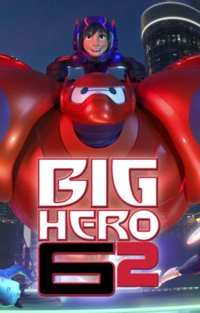 Big Hero 6.2 by Prince_Vegeta_04